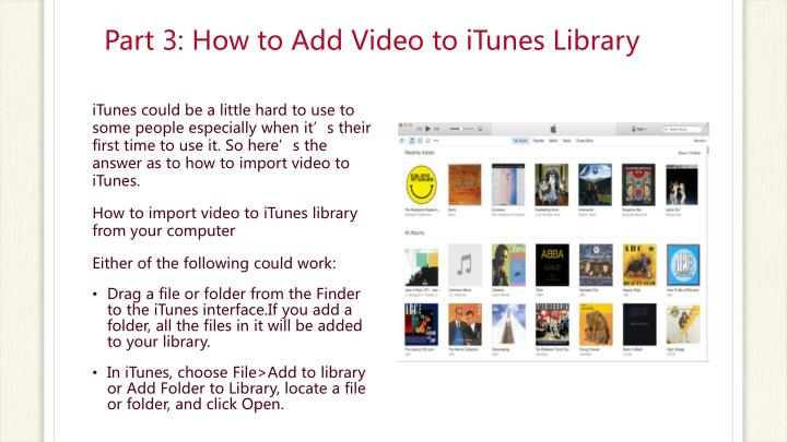 Part 3: How to Add Video to iTunes Library