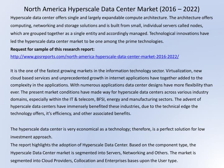 North America Hyperscale Data Center Market (2016 – 2022)