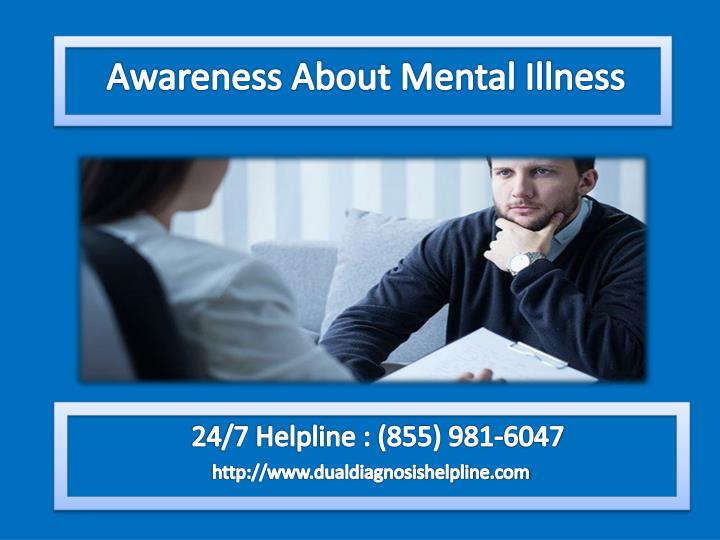Awareness About Mental Illness