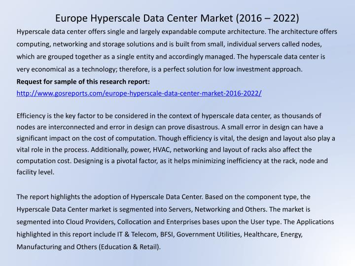 Europe Hyperscale Data Center Market (2016 – 2022)