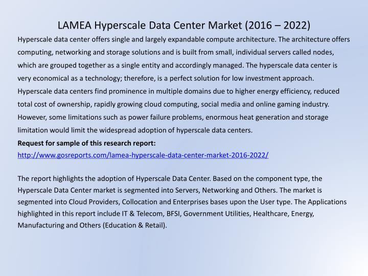 LAMEA Hyperscale Data Center Market (2016 – 2022)