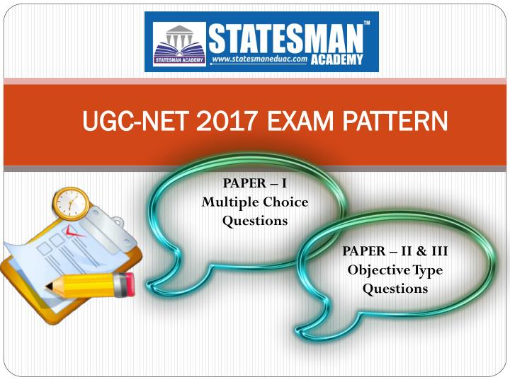 UGC-NET 2017 EXAM PATTERN