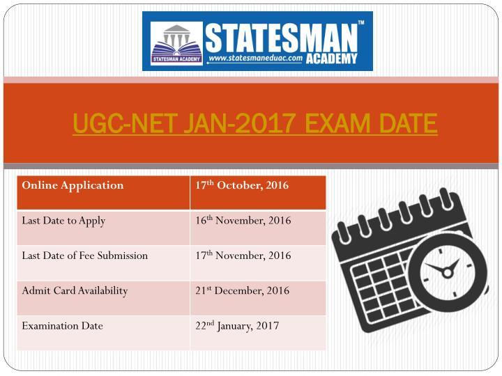 UGC-NET JAN-2017 EXAM DATE