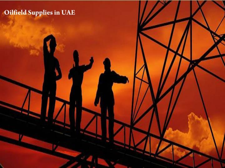 Oilfield Supplies in UAE