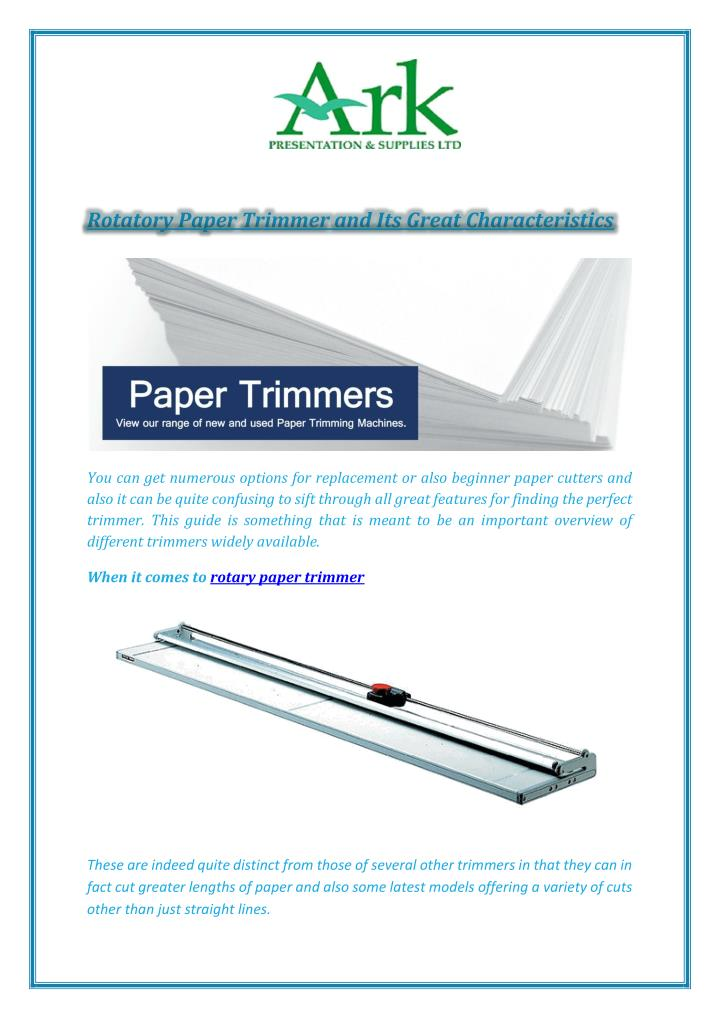 Rotatory Paper Trimmer and Its Great Characteristics