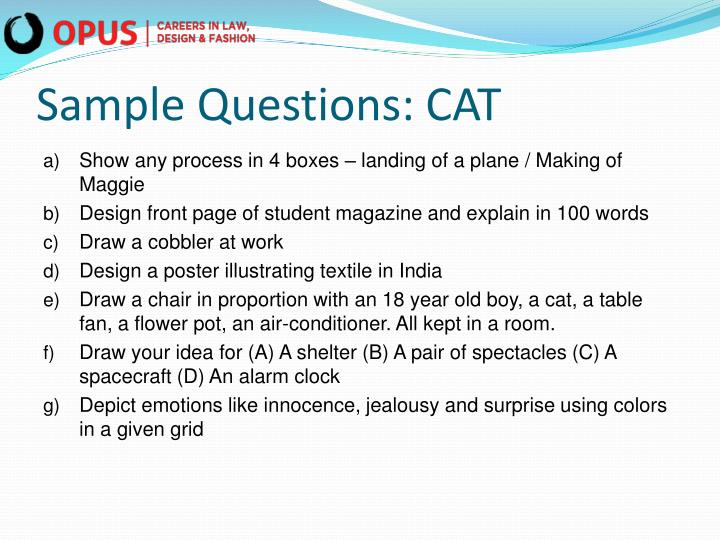 Sample Questions: CAT