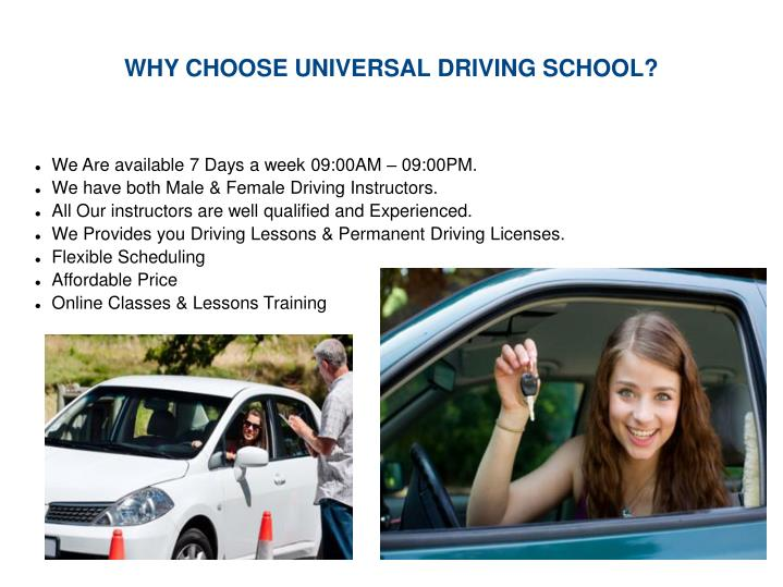 WHY CHOOSE UNIVERSAL DRIVING SCHOOL?