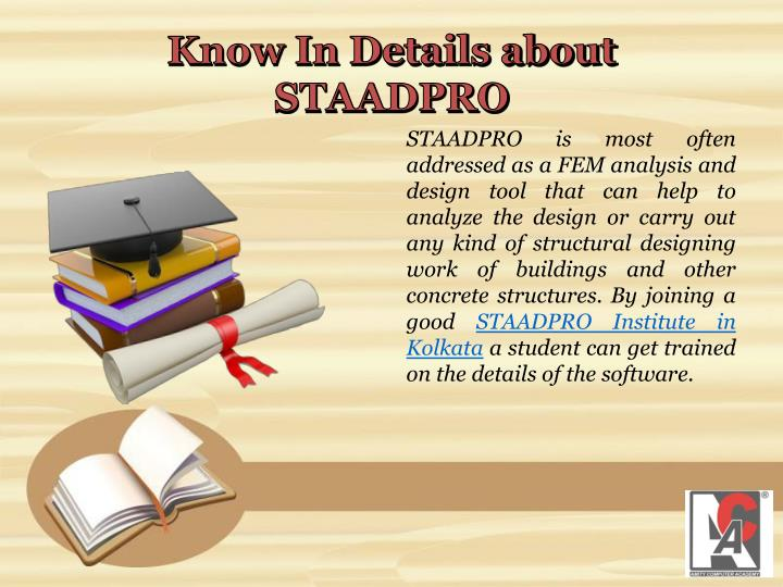 Know In Details about STAADPRO