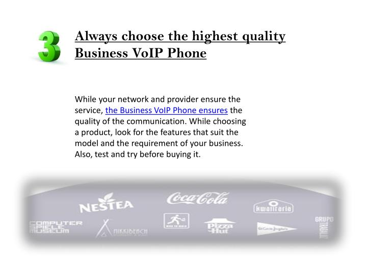 Always choose the highest quality Business VoIP Phone