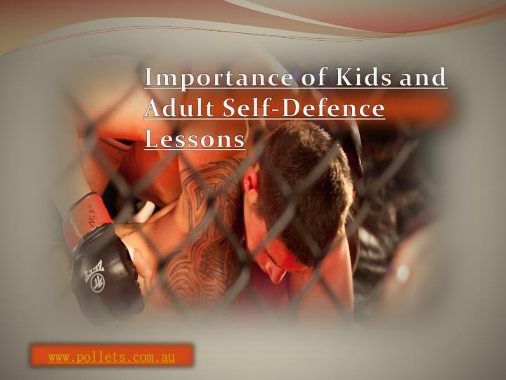 Importance of Kids and Adult Self-