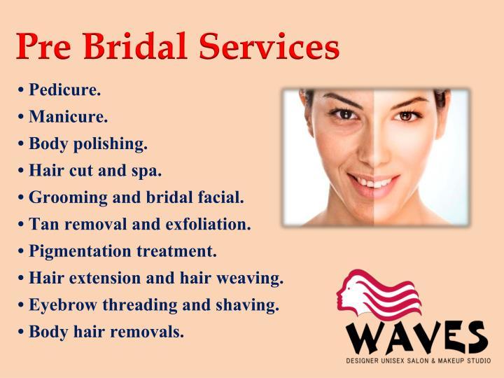 Pre Bridal Services