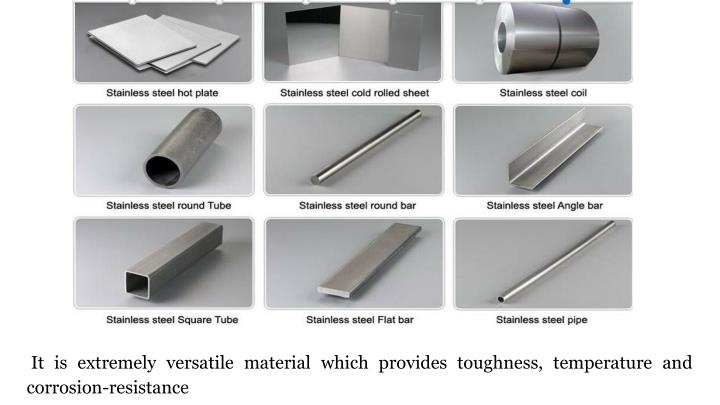 It is extremely versatile material which provides toughness, temperature and corrosion-resistance