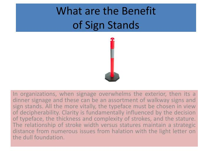 What are the benefit of sign stands