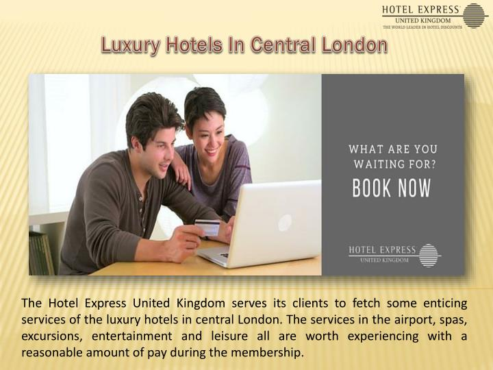 Luxury Hotels In Central London