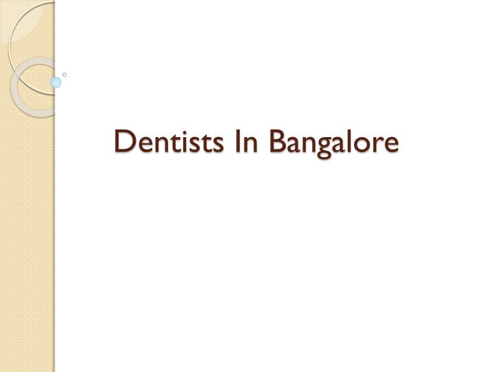 Dentists in bangalore