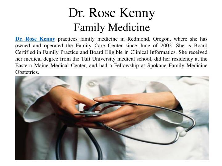 Dr. Rose Kenny