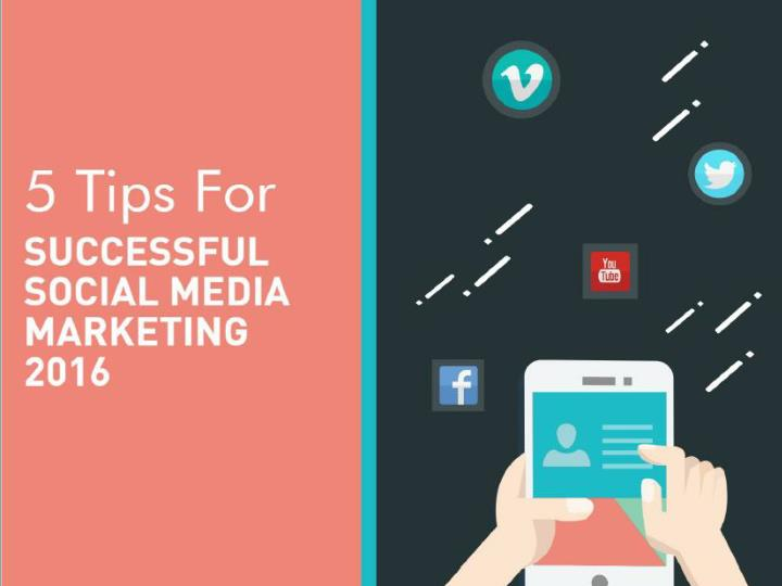 5 tips for successful social media marketing