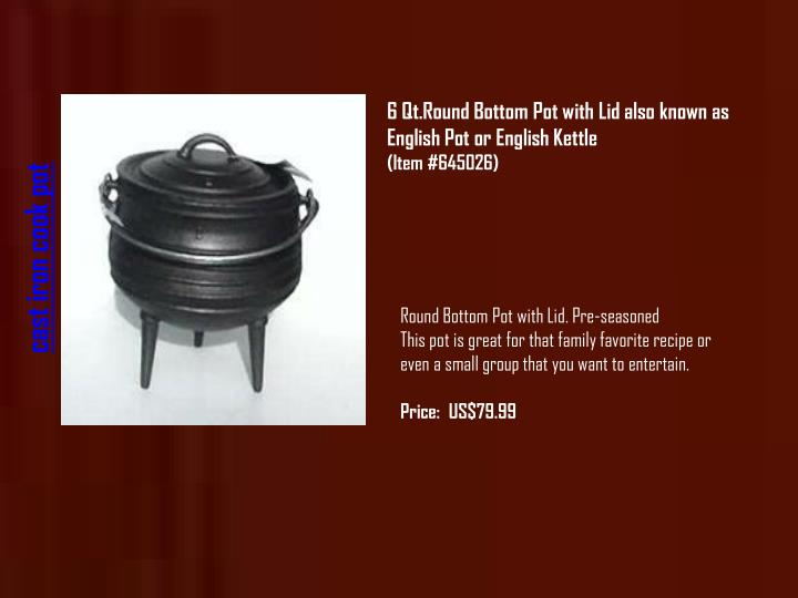 6 Qt.RoundBottom Pot with Lid also known as