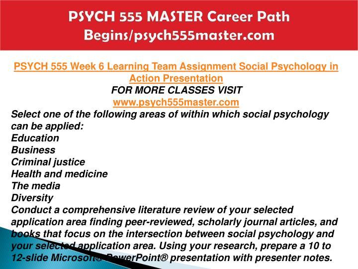 PSYCH 555 MASTER Career Path Begins/psych555master.com