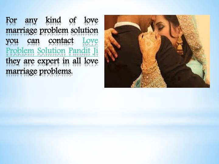 For any kind of love marriage problem solution you can contact