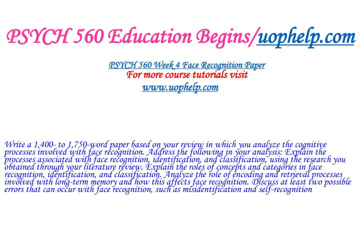 PSYCH 560 Education Begins/