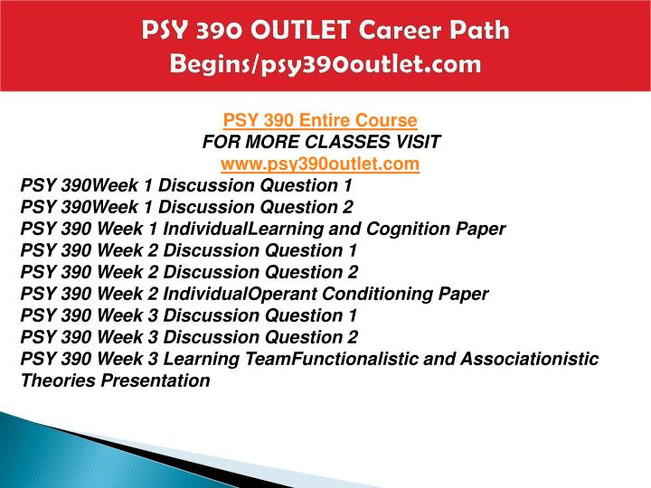Psy 390 outlet career path begins psy390outlet com1