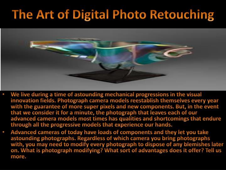 The Art of Digital Photo Retouching