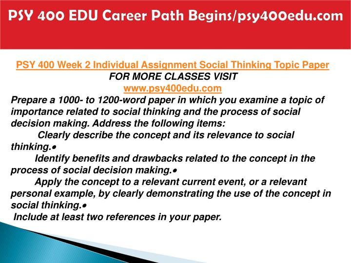 PSY 400 EDU Career Path Begins/psy400edu.com