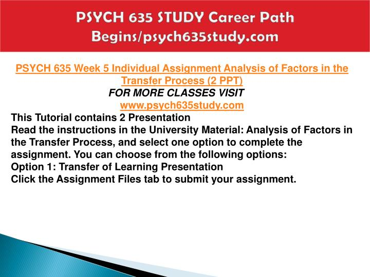 PSYCH 635 STUDY Career Path Begins/psych635study.com