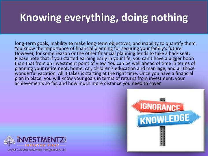 Knowing everything, doing nothing