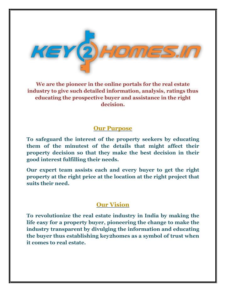 We are the pioneer in the online portals for the real estate