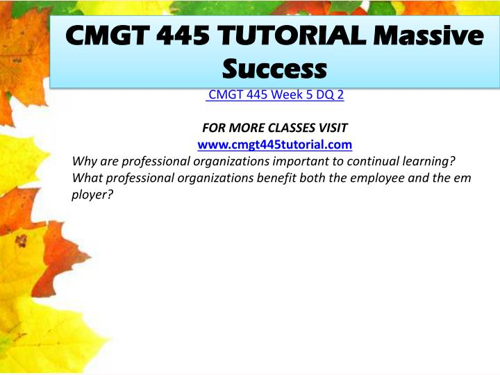 CMGT 445 TUTORIAL Massive Success