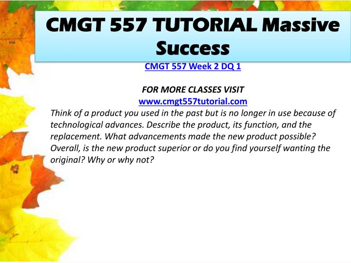 CMGT 557 TUTORIAL Massive Success