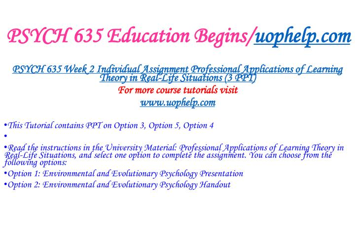 Psych 635 education begins uophelp com2