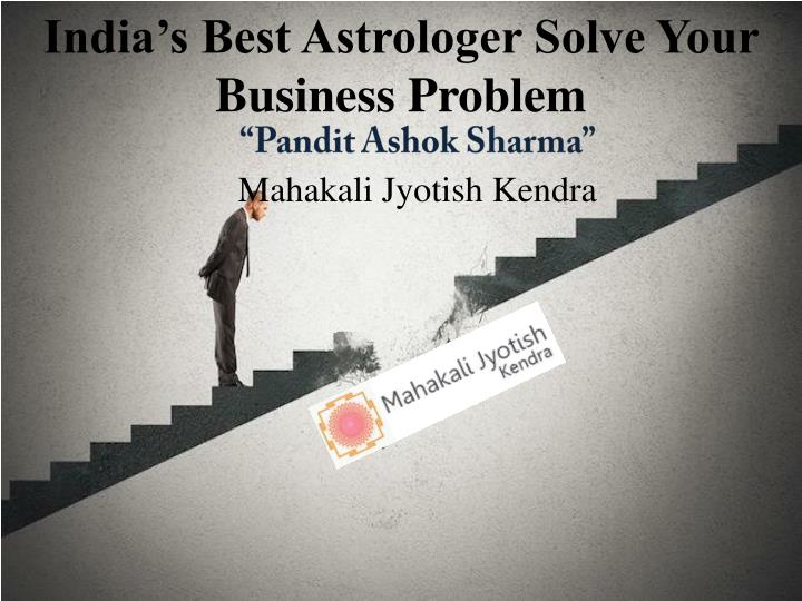 India's Best Astrologer Solve Your Business Problem