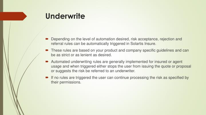 Underwrite
