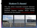 heathrow to stansted