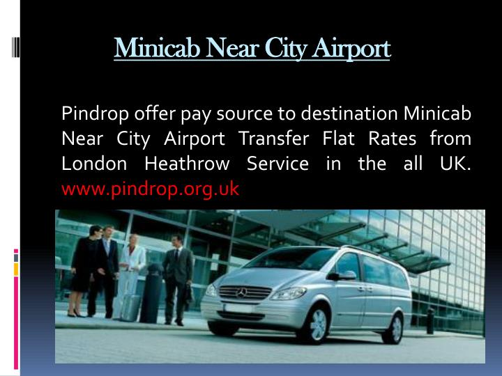 Minicab Near City Airport