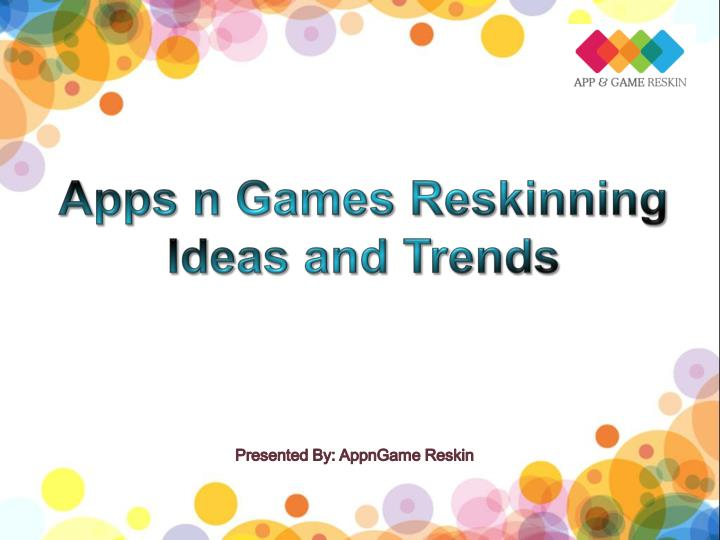 Best ideas for apps n games reskin and trends appngamereskin com
