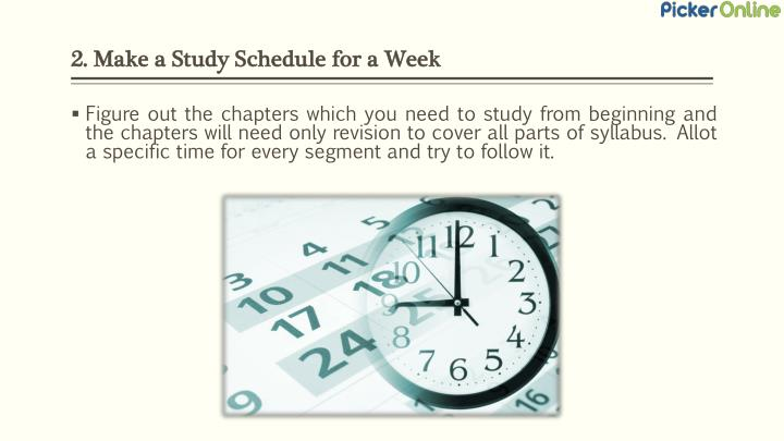 2. Make a Study Schedule for a Week