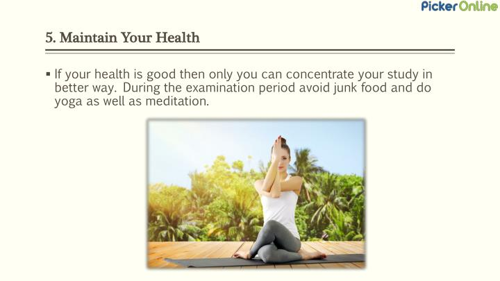 5. Maintain Your Health
