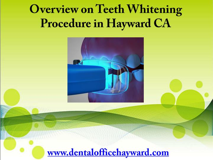 Overview on Teeth Whitening Procedure in Hayward CA