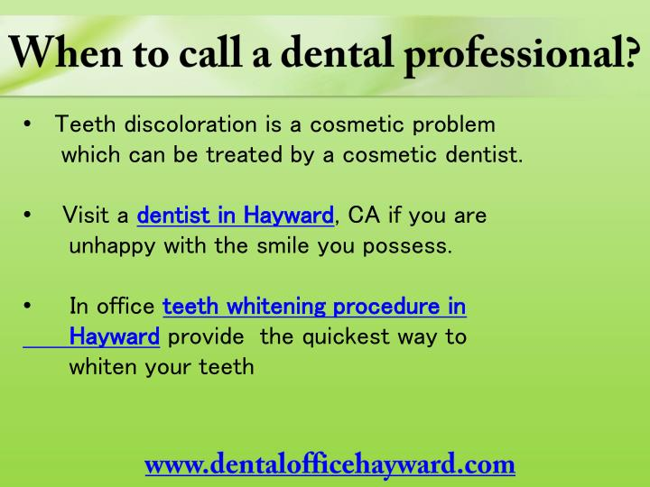 When to call a dental professional?
