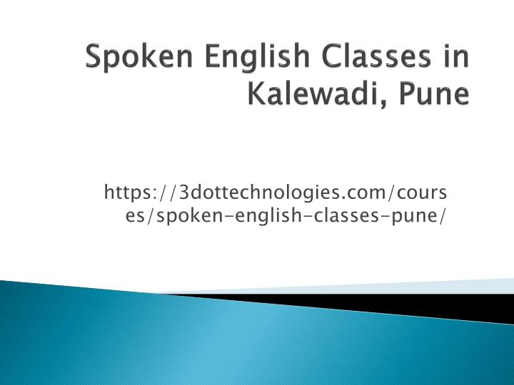Spoken english classes in kalewadi pune