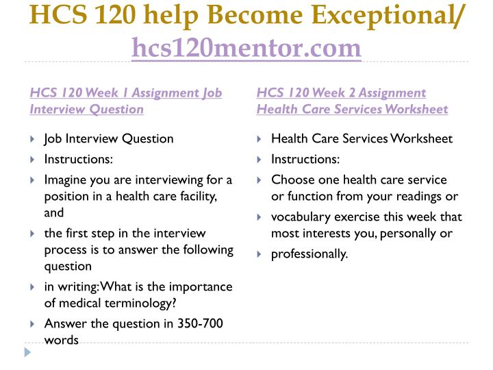 HCS 120 help Become Exceptional/
