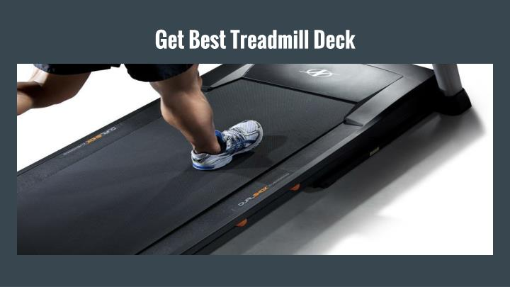 Get best treadmill deck