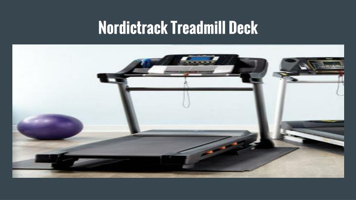 Nordictrack Treadmill Deck
