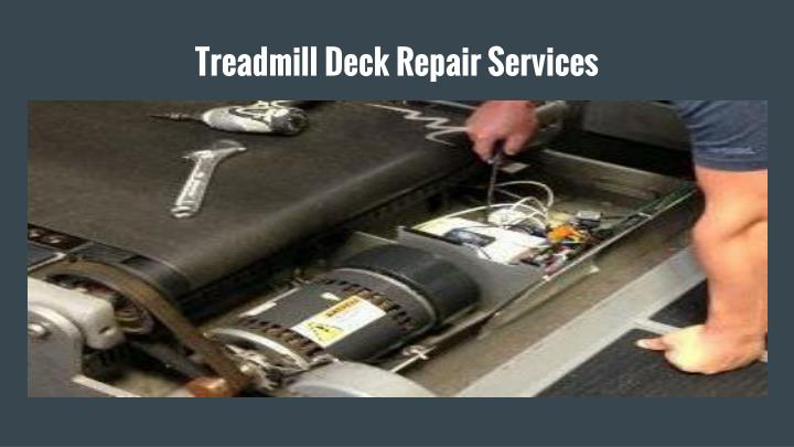 Treadmill Deck Repair Services