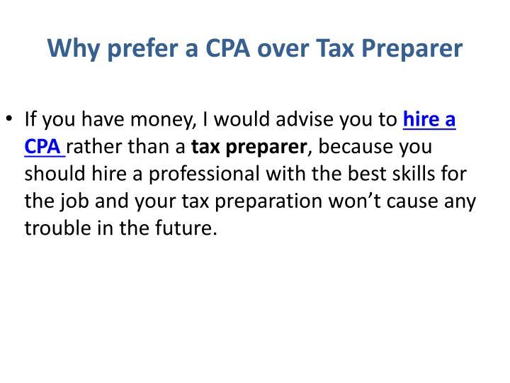 Why prefer a CPA over Tax Preparer