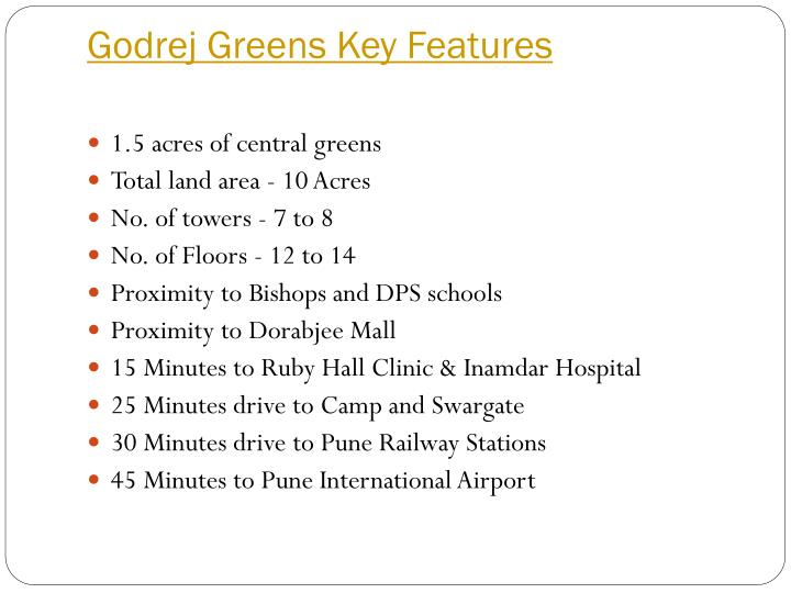 Godrej Greens Key Features
